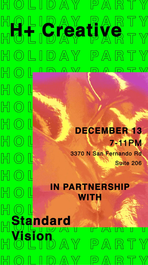 12/13/19 Celebrate the Holidays with H+ at StandardVision