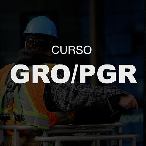 Curso Pratico GRO e PGR