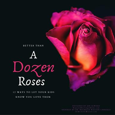 Better Than a Dozen Roses.png