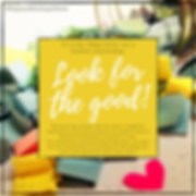 Look for the good!.png