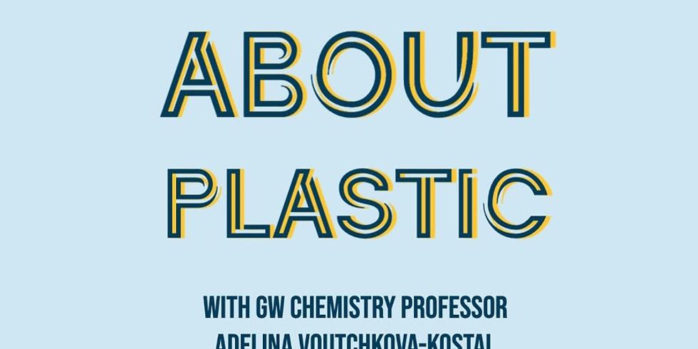 Plastics With a Chemistry Professor