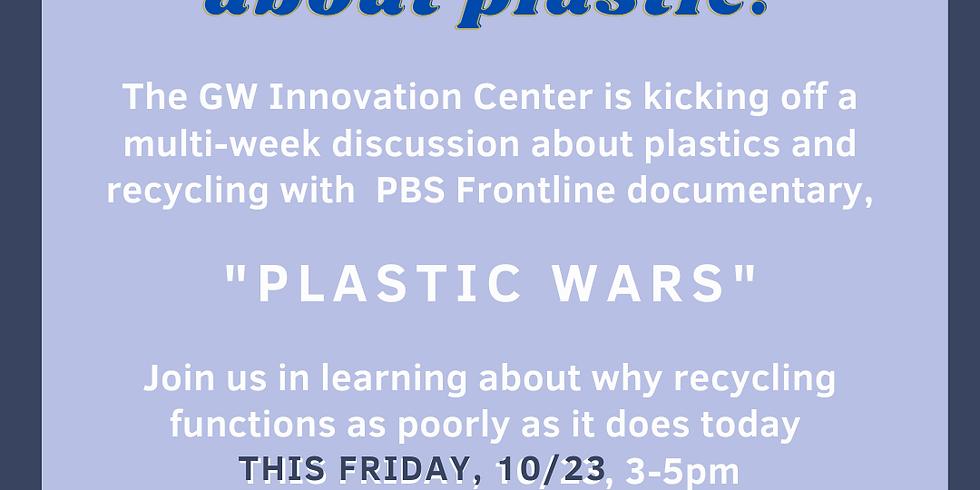 Plastic Wars Discussion