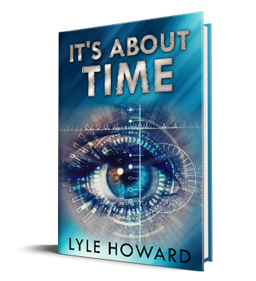 It's About Time - A mysterious time travel conspiracy book. Benjamin Franklin digital award silver honoree winner