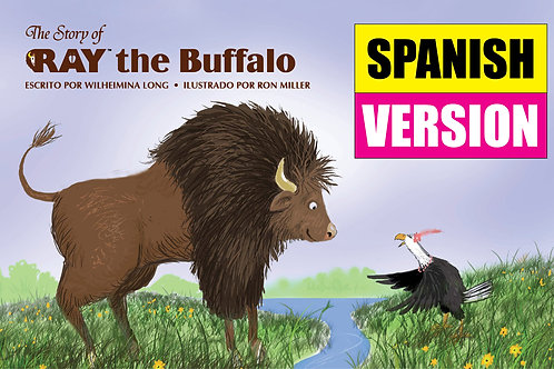 The Story of RAY the Buffalo - SPANISH VERSION