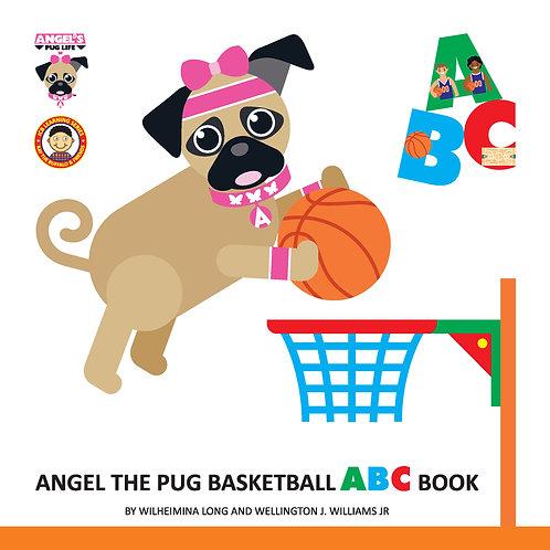 """Angel the Pug """"Basketball"""" ABC book"""