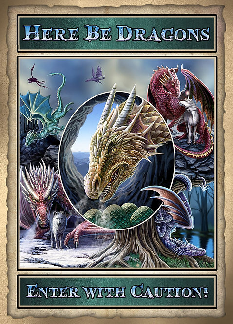 Here be Dragons Poster 70 x50