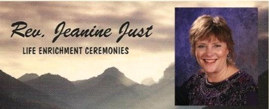 Rev Jeanine Just life enrichment ceremoniews