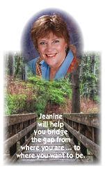 Jeainine will help you bridge the gap