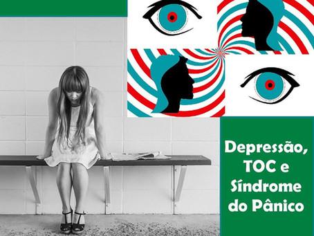 Depressão - TOC - Síndrome do Pânico
