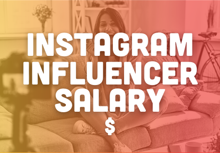 How Much Money does an Instagram Influencer Make?