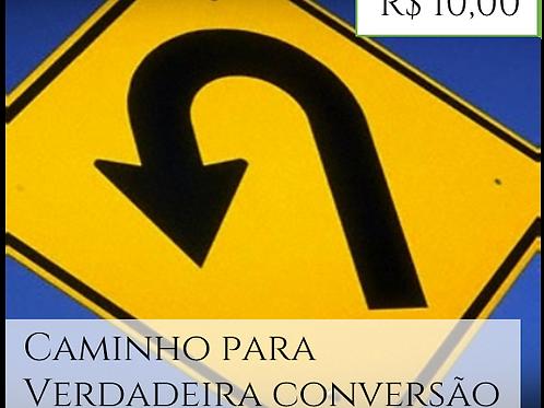 A VERDADEIRA CONVERSÃO