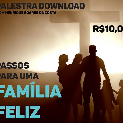 PASSOS PARA UMA FAMÍLIA FELIZ