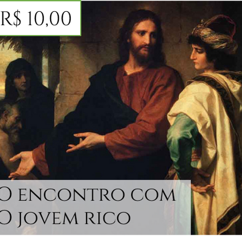 O ENCONTRO COM O  JOVEM RICO