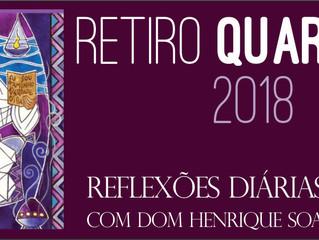 """Retiro Quaresmal para 2018  - """"São estas as palavras!"""""""