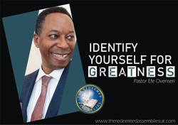 Identify yourself for greatness