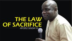 The Law of Sacrifice - Apostle Sunday Iyi 1