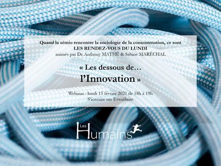 Les Dessous de l'Innovation