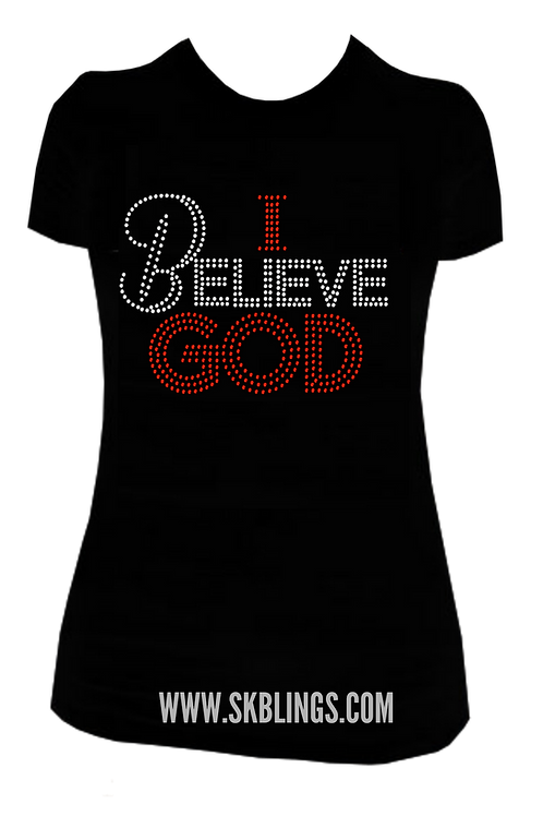 I BELIEVE GOD BLING TEE