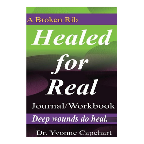 HEALED FOR REAL JOURNAL