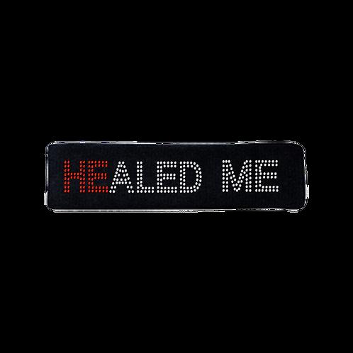 HEALED ME HEAD BAND