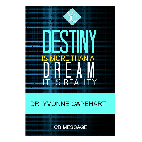 DESTINY IS MORE THAN A DREAM... IT'S REALITY