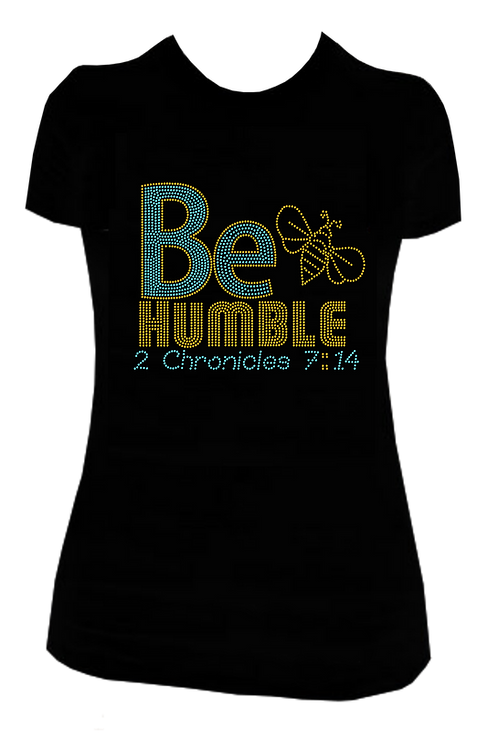 BE HUMBLE BLING TEE
