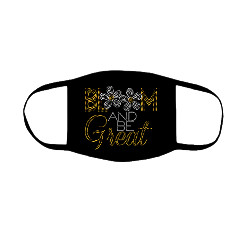 BLOOM AND BE GREAT BLING MASK