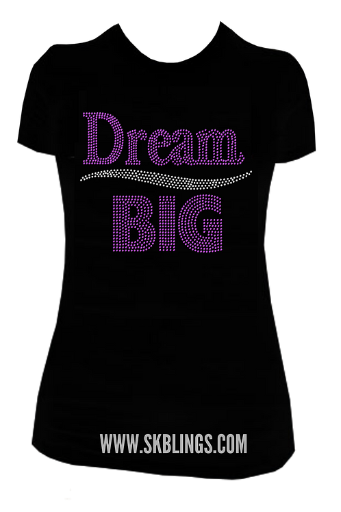 DREAM BIG BLING TEE