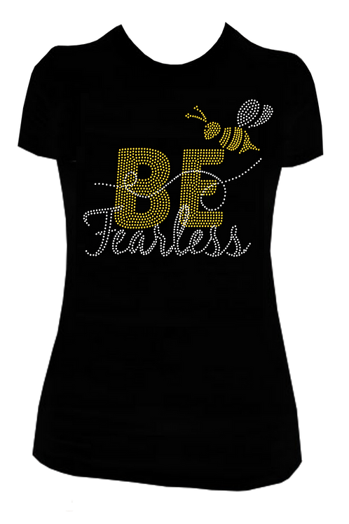 BE FEARLESS BLING TSHIRT