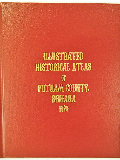 Illustrated Historical Atlas of Putnam County, Indiana 1879