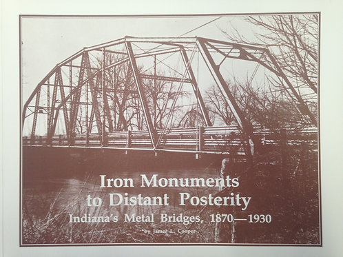 Iron Monuments to Distant Posterity