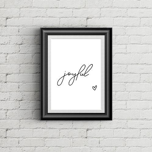 "Joyful Print-at-Home Digital Download  8.5x11"""