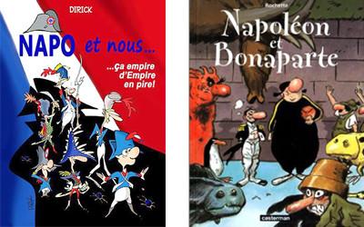 Les couvertures de « Napoléon et Bonaparte » de Jean-Marc Rochette et « Napo et nous : ça empire d'Empire en pire ! » de Dirick.