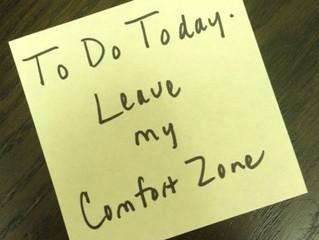 When comfort zones aren't so comfy anymore
