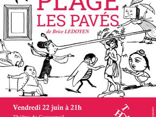 """Save the date 22 juin 21h :) THÉÂTOC joue """"Sous la plage les pavés"""" à Paris"""