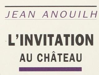 Nouvelle Pièce en préparation : L'invitation au château Jean Anouilh