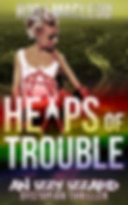 Heaps of Trouble 1.jpg