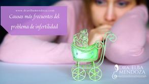 Causas más frecuentes del problema de infertilidad