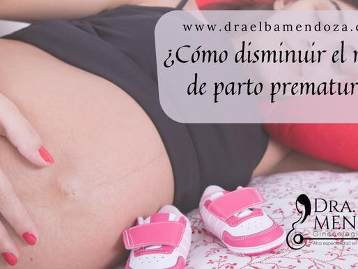 ¿Cómo disminuir el riesgo de parto prematuro?