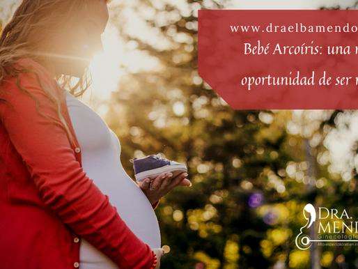 Bebé Arcoíris: una nueva oportunidad de ser mamá