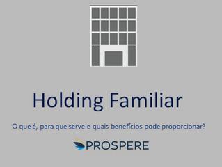 E-book: HOLDING FAMILIAR - O que é, para que serve e quais benefícios pode proporcionar?