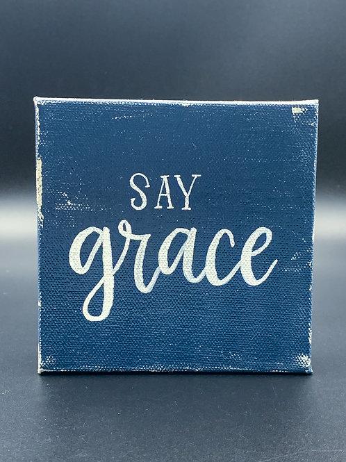 """Blue """" Say Grace"""""""