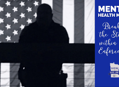 Mental Health Month: Breaking the Stigma within Law Enforcement