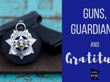 Guns, Guardians & Gratitude