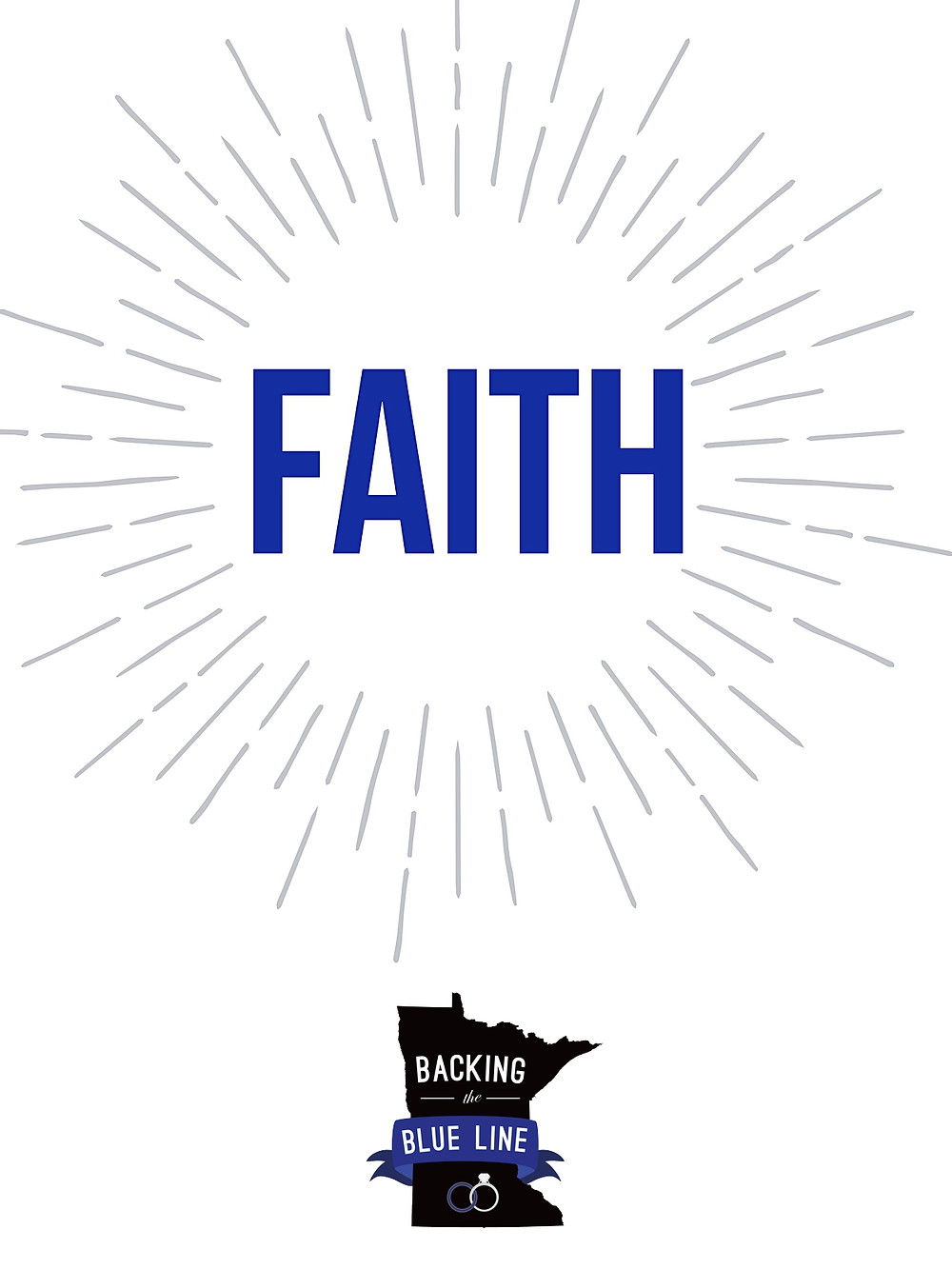 Graphic with the word faith in royal blue and the backing the blue line logo.