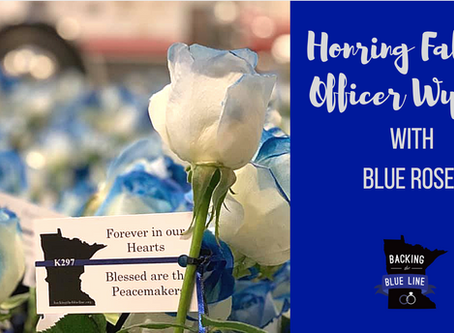 Honoring Fallen MN DNR Conservation Officer Eugene Wynn with Blue Roses