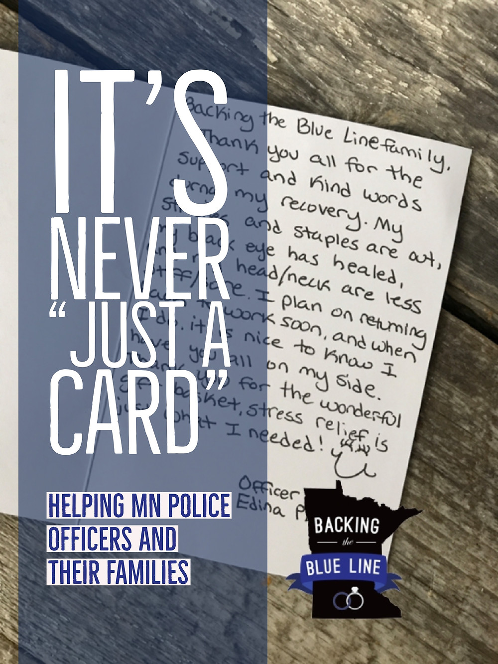 "Photo of handwritten thank you card to Backing the Blue Line from an officer who received BTBL support. Includes graphic with text ""It's Never Just a Card: Helping MN Police Officers and Their Families."