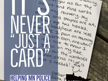 "It's Never ""Just a Card"": Helping MN Police Officers and Their Families"