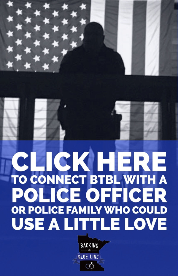"Black and white photo of MN police officer standing on a balcony overlooking the American flag with graphic text that reads ""click here to connect BtBL with a police officer or police family who could use a little love"" and includes the Backing the Blue Line logo."