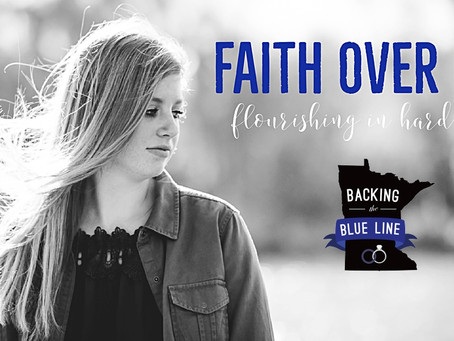 Faith Over Fear: Flourishing in Hard Times